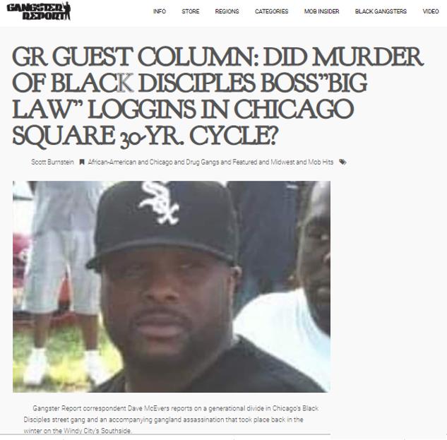"DID MURDER OF BLACK DISCIPLES BOSS""BIG LAW"" LOGGINS IN"